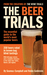 The Beer Trials