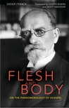 Flesh and Body: On the Phenomenology of Husserl