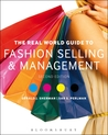 The Real World Guide to Fashion Selling and Management by Gerald J. Sherman