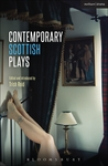 Contemporary Scottish Plays: Caledonia; Bullet Catch; The Artist Man and Mother Woman; Narrative; Rantin