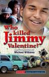 Who Killed Jimmy Valentine? (Southern African Writing)