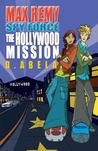 The Hollywood Mission (Spy Force, #4)