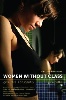 Women Without Class: Girls, Race, and Identity
