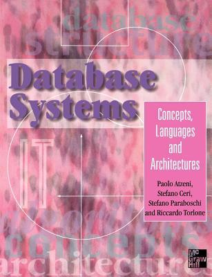 Database Systems: Concepts, Languages & Architectures