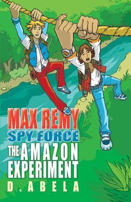 The Amazon Experiment (Spy Force, #5)
