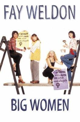 Big Women by Fay Weldon