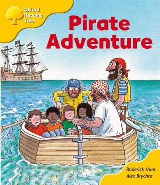 Pirate Adventure (Oxford Reading Tree, Stage 5, Storybooks, Magic ...