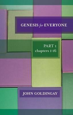 Genesis For Everyone by John E. Goldingay