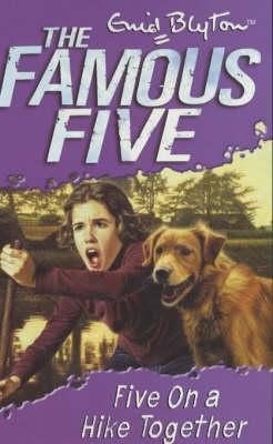 Five on a Hike Together by Enid Blyton