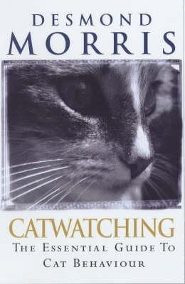 Catwatching: The Essential Guide To Cat Behaviour (Petwatching)