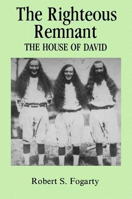 The Righteous Remnant: The House of David