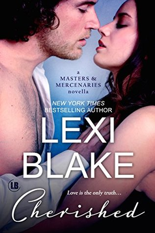 A Masters and Mercenaries Novella - Lexi Blake