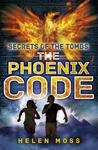 The Phoenix Code (Secrets of the Tombs, #1)