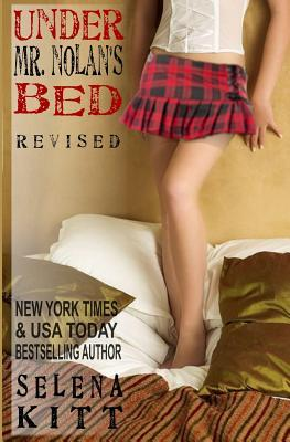 Under Mr. Nolan's Bed: Revised (Under Mr. Nolan's Bed, #1)