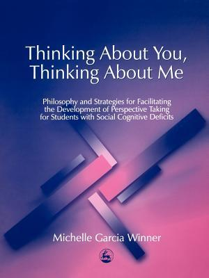 Thinking About You, Thinking About Me by Michelle Garcia Winner