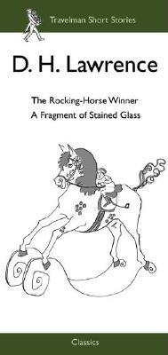 The Rocking Horse Winner by D.H. Lawrence