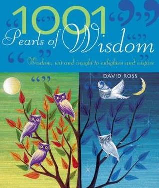 1001 Pearls Of Wisdom: Wisdom, Wit And Insight To Enlighten And Inspire (1001)