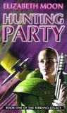 Hunting Party (The Serrano Legacy, #1)