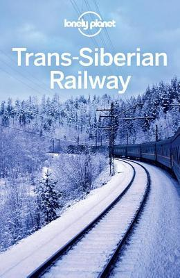 Trans-Siberian Railway (Lonely Planet Guide)