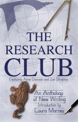 The Research Club: an Anthology of New Writing
