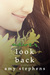 Never Look Back by Amy  Stephens