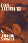 Ear Cleaning: Notes for an Experimental Music Course