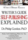 Writer's Guide SELF- PUBLISHING EXPLAINED