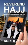 Reverend Hajj (Book 1 - How trouble started)