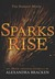 Sparks Rise (The Darkest Mi...