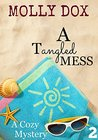 A Tangled Mess (Annie Addison Mystery #2)