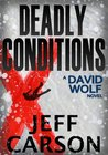 Deadly Conditions (David Wolf #4)