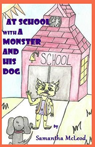 Moe and His Dog (At School: Book 2)
