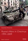 Russia's Wars in Chechnya 1994–2009