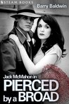 Jack McMahon in Pierced by a Broad
