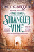 The Strangler Vine (The Blake and Avery Mystery Series #1)
