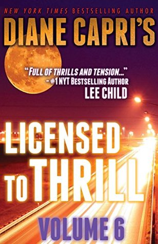 Licensed to Thrill Volume 6: Two Hunt for Jack Reacher Thrillers (The Hunt for Jack Reacher Series)