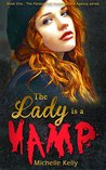 The Lady is a Vamp (The Paranormal Investigations Agency #1)