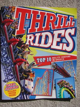Thrill Rides Top 10 Roller Coasters In America