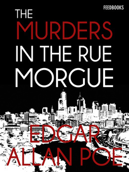 essay by edgar allan poes murders in the rue morgue