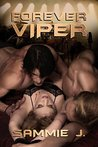 Forever Viper by Sammie J.