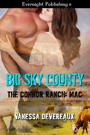 The Connor Ranch: Mac (Big Sky County #1)