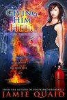 Giving Him Hell (Saturn's Daughter #3)