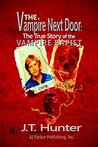 The Vampire Next Door: True Story of the Vampire Rapist and Serial Killer