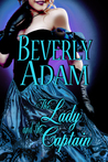 The Lady and the Captain by Beverly Adam