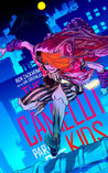 The Camelot Kids: Part One (The Camelot Kids, #1)