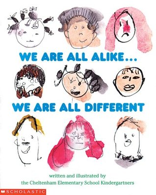 We Are All Alike-- We Are All Different by Cheltenham Elementary Schoo...