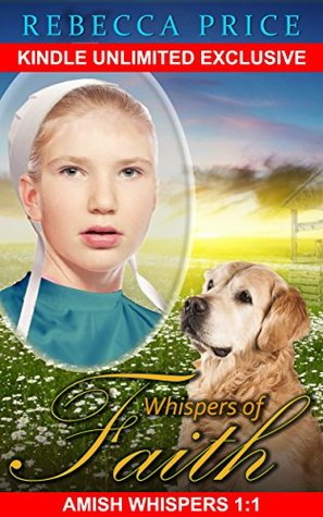 Amish Home: Whispers of Faith 1:1 (Whispers of Faith Kindle Unlimited series)
