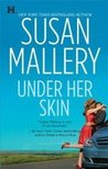 Under Her Skin (Lone Star Sisters, #1)