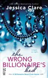 The Wrong Billionaire's Bed (Billionaire Boys Club, #3)