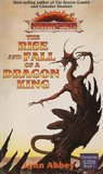 The Rise and Fall of a Dragon King (Dark Sun: Chronicles of Athas, #5)